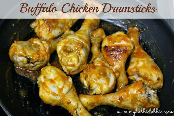 Quick n Easy Buffalo Chicken Drumsticks