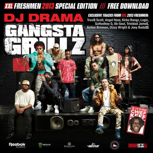 2013 XXL Freshmen – Gangsta Grillz : Hip Hop On Demand