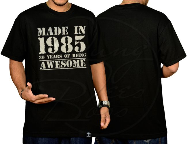 Made in 1985, 30 years of being Awesome T-shirt For Men's