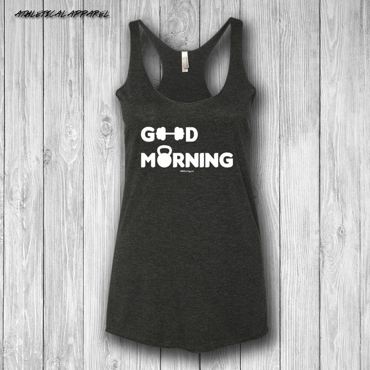 Good Morning Workout Tank Top - womens workout tank top, womens gym tank, cute crossfit shirt, flowy workout tank, womens crossfit shirt by AthleticalApparel on Etsy https://www.etsy.com/listing/472692019/good-morning-workout-tank-top-womens