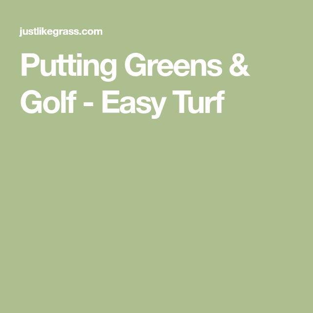 Putting Greens & Golf - Easy Turf