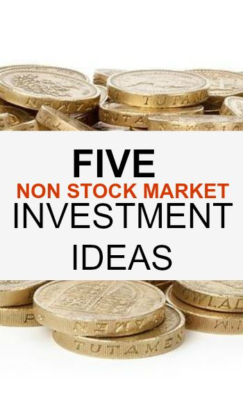 Not comfortable putting your hard earned cash in the stock market? Check out these five non stock market investment ideas to see if one's a good fit for you.