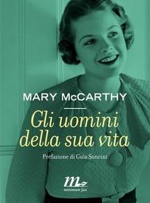 """""""uomini della sua vita"""" di Mary McCarthy edito da minimum fax, € 8.90 su Bookrepublic.it in formato epub"""