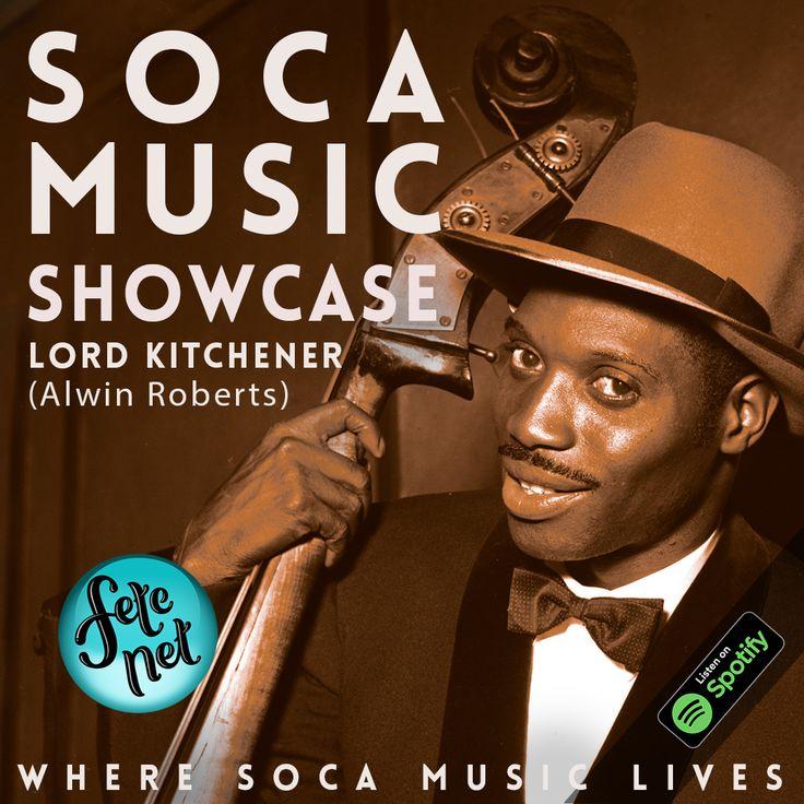 Listen now soca music showcase 2020 lord kitchener in