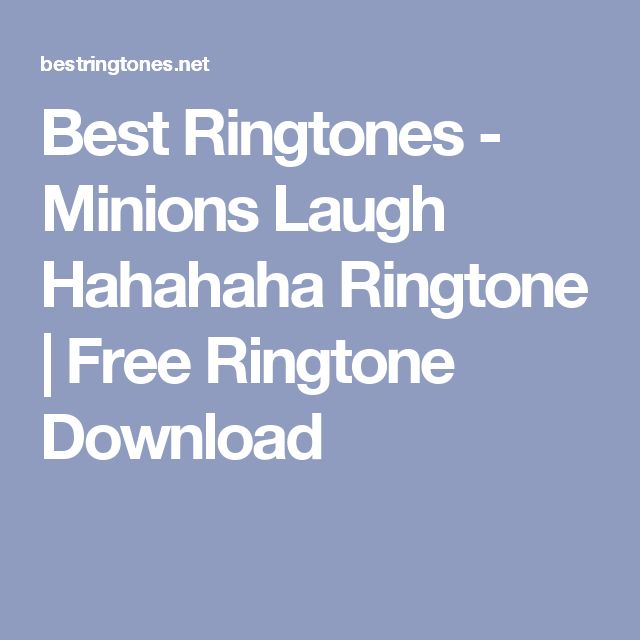 Best Ringtones - Minions Laugh Hahahaha Ringtone | Free Ringtone Download