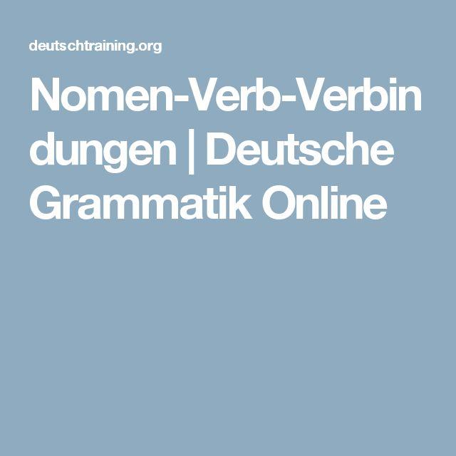 Nomen-Verb-Verbindungen   Deutsche Grammatik Online