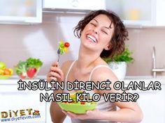 insülin direnci olanlar nasıl kilo verir