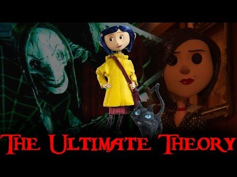 YouTube-Coraline The Ultimate Theory