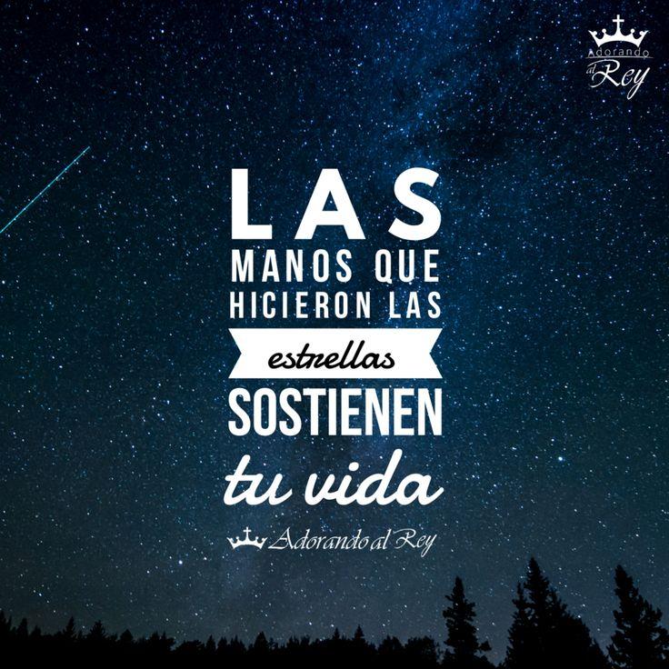 Las manos que hicieron las estrellas sostienen tu vida    #Amen #FrasesCristianas #FrasesDeDios #FrasesDeBendición #InstaDios #FE #Cristianos #Dios #Vida #AdorandoalRey