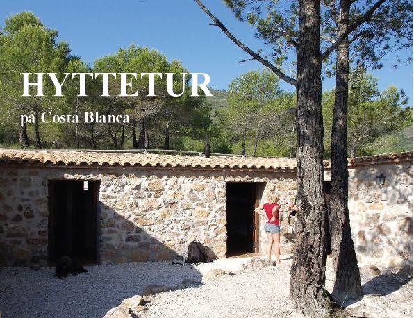 Fjellturer i Spania er for mange av oss synonymt med dagsturer, men sånn behøver det ikke være. http://www.spania24.no/hytteturer-pa-costa-blanca/