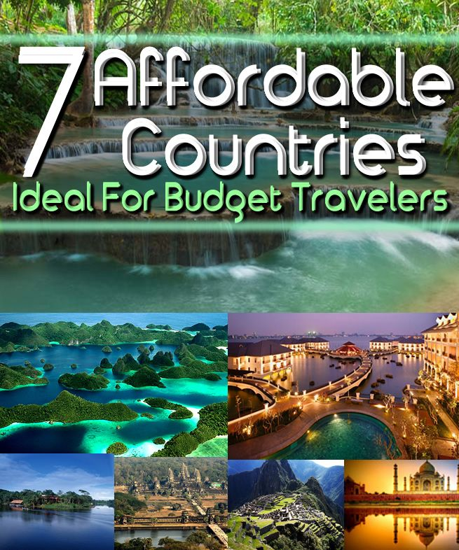7 Affordable Countries Ideal For Budget Travelers