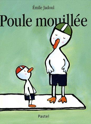 Poule mouillée - EMILE JADOUL texte narratif