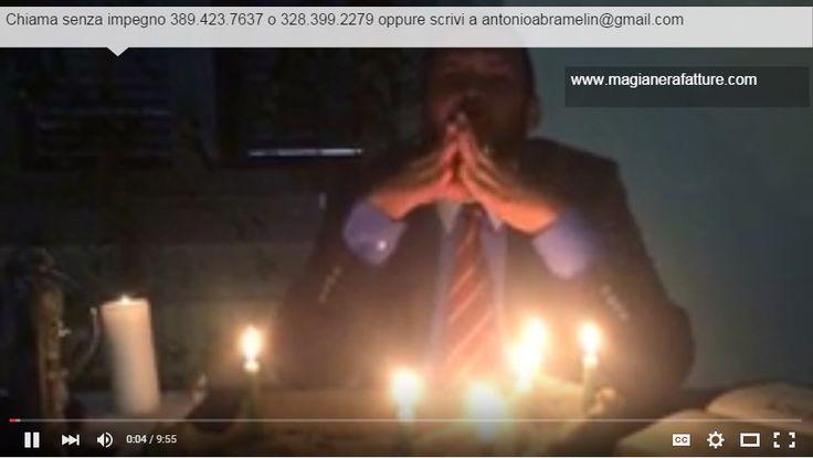 https://www.youtube.com/watch?v=9NGi1UiO6cI  Magia Nera Fatture ed Incantesimi, come farle la parola all'esperto  Video esplicativo sulle fatture di Magia Nera del Maestro Antonio Abramelin il Secondo, uno dei massimi esperti di Magia Nera dell'Europa Occidentale. Non disperare la Magia ti può aiutare chiama con fiducia Antonio Abramelin.  #MagiaNera  #MagiaNeraIncantesimi
