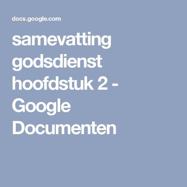 samevatting godsdienst hoofdstuk 2 - Google Documenten