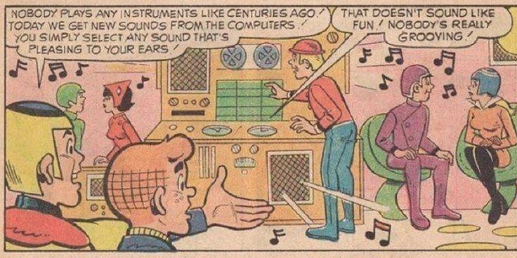 Los cómics de Archie predijeron la música digital. - En un cómic de 1972 en el que Archie viaja al futuro, se muestra como en el futuro la música podría ser hecha con la ayuda de las computadoras, algo que resulta ser muy común hoy en día.