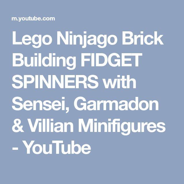 Lego Ninjago Brick Building FIDGET SPINNERS with Sensei, Garmadon & Villian Minifigures - YouTube
