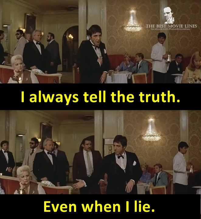 - Al Pacino as Tony Montana in Scarface (1983) Dir. Brian De Palma