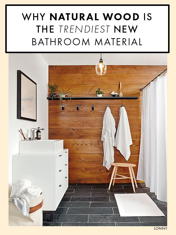 Natural wood is the latest bathroom design trend — and we love it.