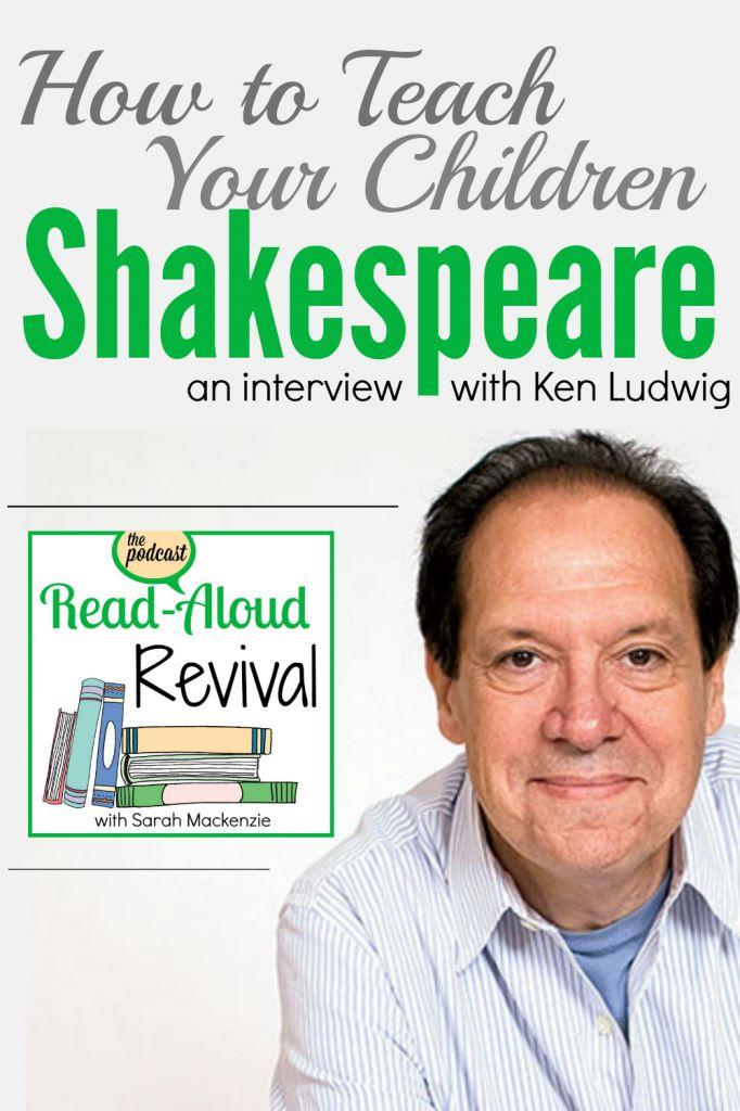 Read Aloud Revival Teach Your Children Shakespeare Read Aloud Revival Teaching Shakespeare Read Aloud