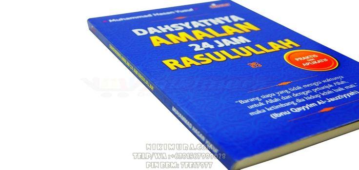Buku Islam Amalan 24 Jam Rasulullah - Buku ini memaparkan tentang amalan-amalan dahsyat dalam 24 jam yang pernah dilakukan oleh Rasulullah Shallallahualaihi wa Sallam.  Rp. 35.000,-  Hubungi: +6281567989028  Invite: BB: 7FE18977 email: store@nikimura.com  #bukuislam #tokomuslim #tokobukuislam #readystock #tokobukuonline #bestseller #Yogyakarta #amalan