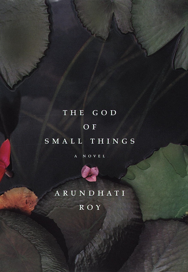 The God of Small Things | Arundhati Roy