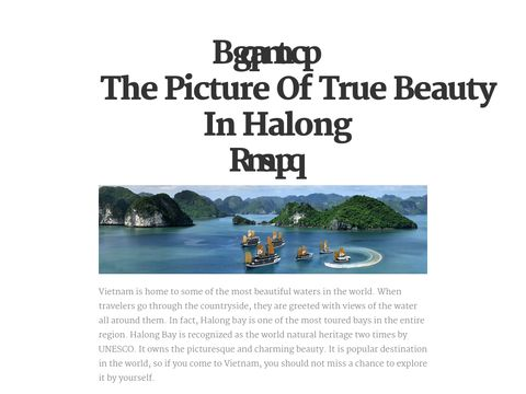 Halong tours are the package tour to explore the natural wonder and heritage of the world - Halong Bay. http://checkthis.com/wfto