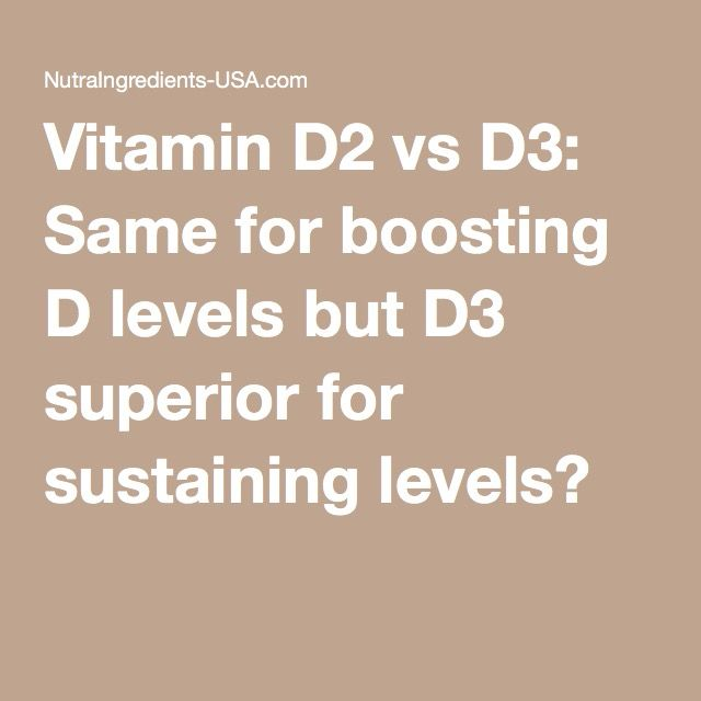 Vitamin D2 vs D3: Same for boosting D levels but D3 superior for sustaining levels?