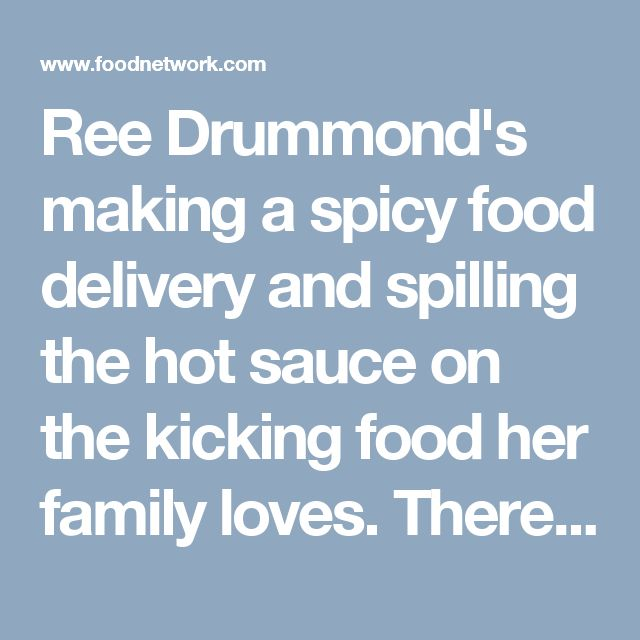 Ree Drummond's making a spicy food delivery and spilling the hot sauce on the kicking food her family loves. There's her daughter's favorite, Kung Pao Chicken, and Spicy Sriracha Popcorn is a winner with the entire family. Plus, a fantastic New Queso her boys love, Ree's pick of Spicy Cowgirl coffee and her father-in-law Chuck's Favorite Shrimp.