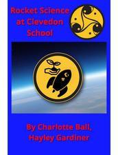 Rocket Science at Clevedon School by Charlotte Ball & Hayley Gardiner