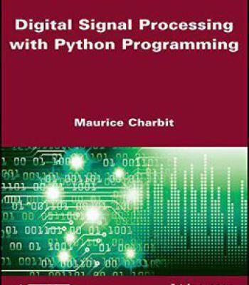 Digital Signal Processing (Dsp) With Python Programming PDF