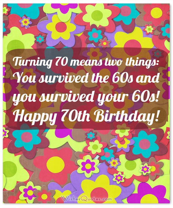 Funny 70th Birthday Wishes