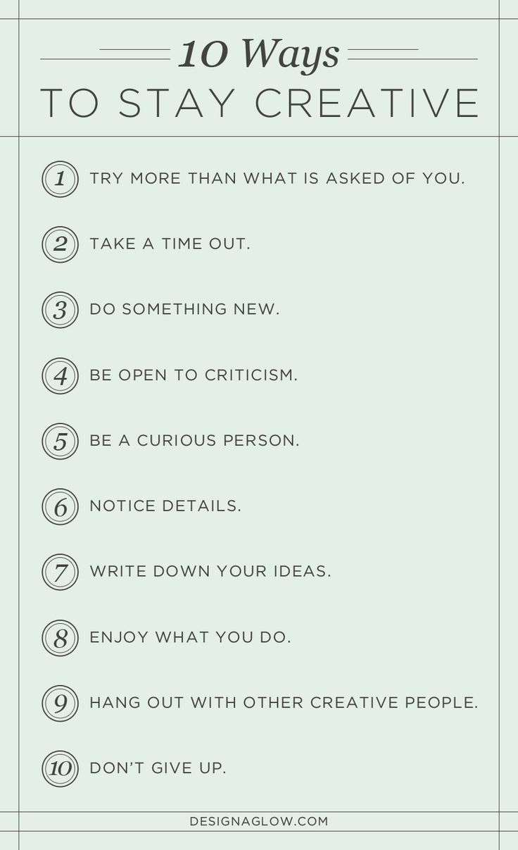 10 Ways to Stay #Creative #creativity #dream #imagine #art