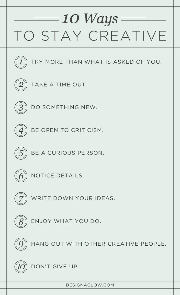 10 ways to stay creative