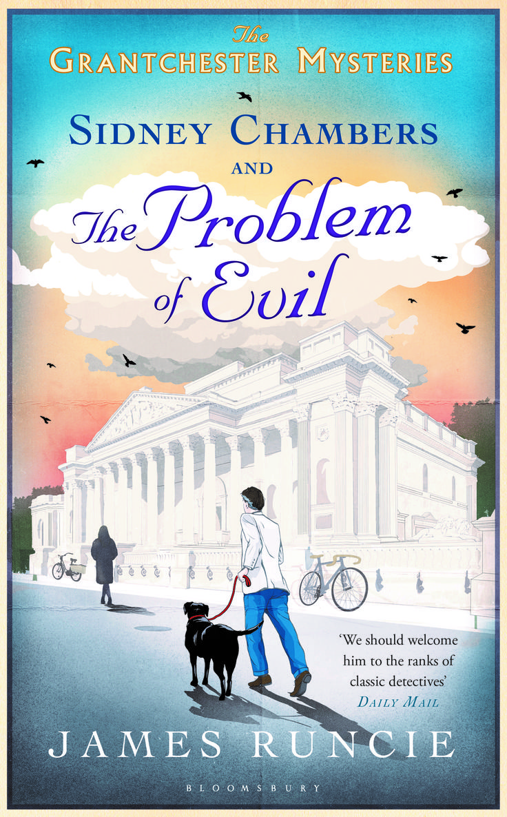 SIDNEY CHAMBERS AND THE PROBLEM OF EVIL is the third book in The Grantchester Mysteries series!