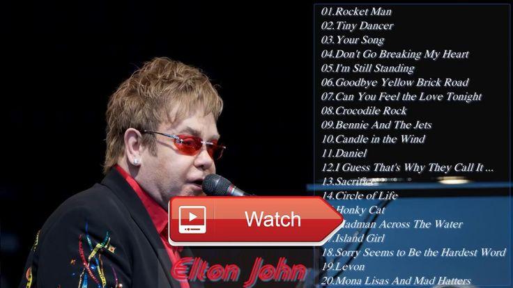 Elton John Greatest Hits Full Album 17 Elton John Best Songs  Elton John Greatest Hits Full Album 17 Elton John Best Songs Elton John Greatest Hits Full Album 17 Elton John Best