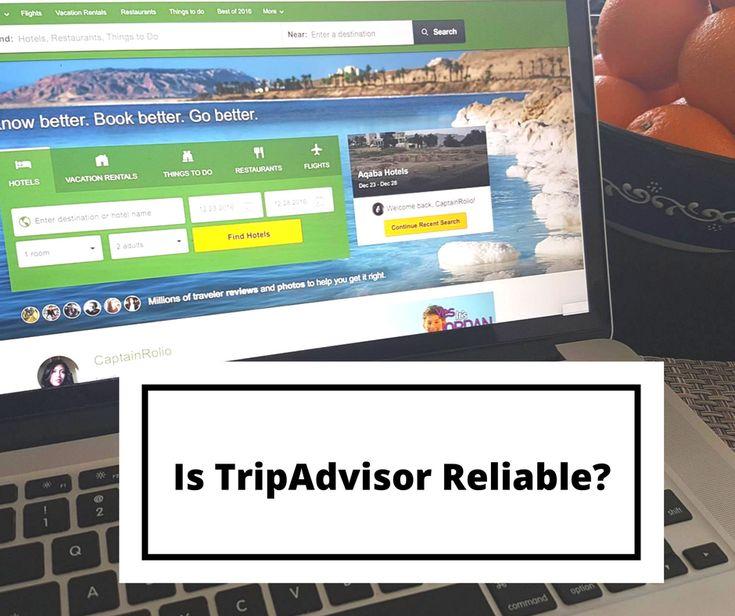 Are Trip Advisor Reviews Reliable?
