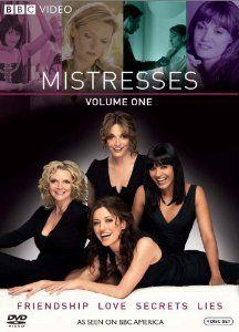 Mistresses, Vol. 1: Sarah Parish, Sharon Small, Orla Brady, Shelley Conn