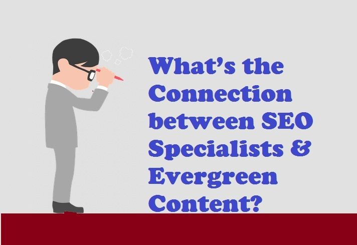 What's the Connection between #SEOSpecialists & Evergreen Content    #SEOServices #SEOExpert #Google
