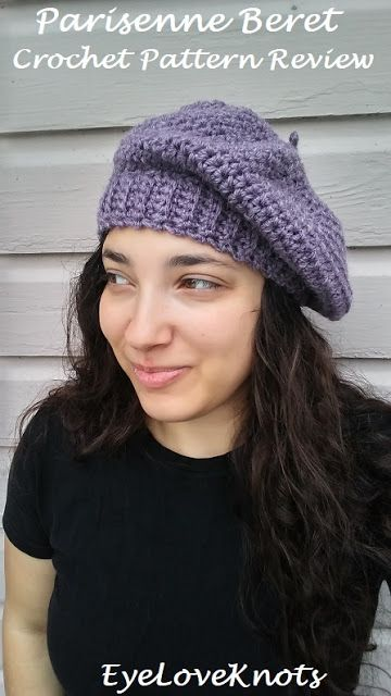 EyeLoveKnots: Parisenne Beret - Crochet Pattern Review - Happy Y...