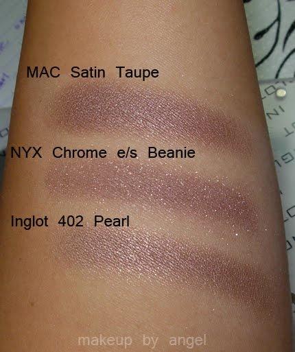 MAC Satin Taupe vs NYX Chrome e/s Beanie or Inglot 402 ...