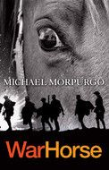 War Horse by Michael Morpurgo Suitable for Lower Secondary