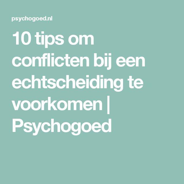 10 tips om conflicten bij een echtscheiding te voorkomen | Psychogoed