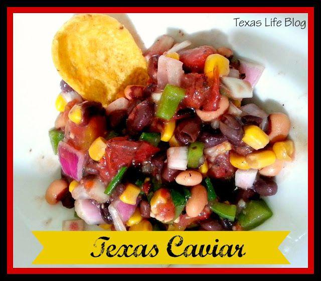 Texas Life: Texas Caviar {Recipe} | {8th Street Bridge} | Pinterest