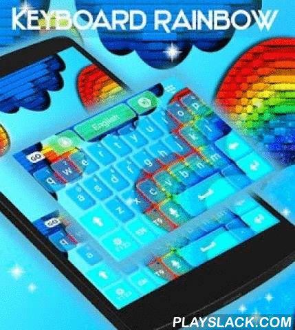 """Keyboard Rainbow  Android App - playslack.com ,  We hebben een gloednieuwe toetsenbord thema voor jullie allemaal om te genieten : KEYBOARD RAINBOW ! DOWNLOAD Keyboard Rainbow nu en laat de gelukkige blauwe graphics en kleurrijke achtergrond maak uw smartphone nog leuker en leuker!- Om te installeren , volg gewoon de 3 stappen : open na het downloaden , drukt u op """"Instellen als Active Theme"""" en selecteer het thema van de volgende pagina !- De verbazingwekkende HD screenshots voegden wij…"""