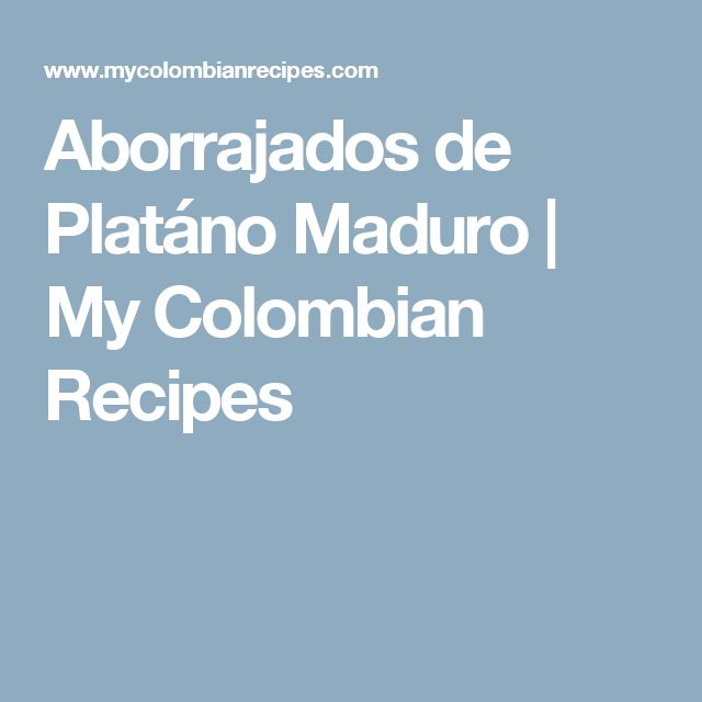 Aborrajados de Platáno Maduro | My Colombian Recipes