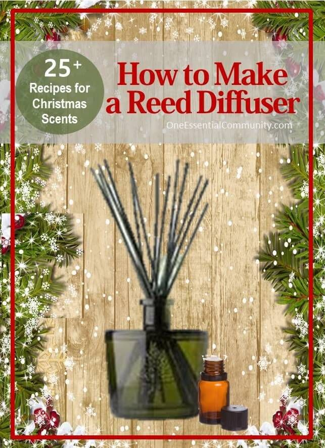How to make a DIY reed diffuser with recipes for 25 Christmas scents-- Reed diffusers are great for small spaces and rooms where you may not have easy access to a wall outlet.  They're perfect for bathrooms, foyers, and closets!