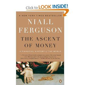 Amazon.com: The Ascent of Money: A Financial History of the World (9780143116172): Niall Ferguson: Books