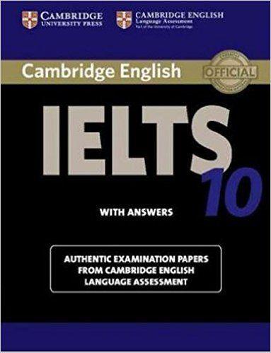 Cambridge IELTS 10 Student's Book with Answers IELTS Practice Tests: Amazon.es: Cambridge English Language Assessment: Libros en idiomas extranjeros