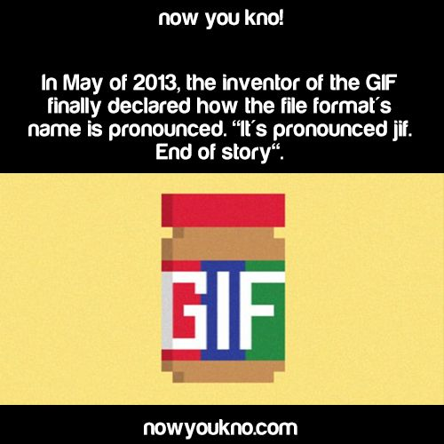 "I don't say it like that only because I used to have a cat named ""Jiffy"" and we called it Jif. So I say it the other way. But I've always known it was ""Jif"""