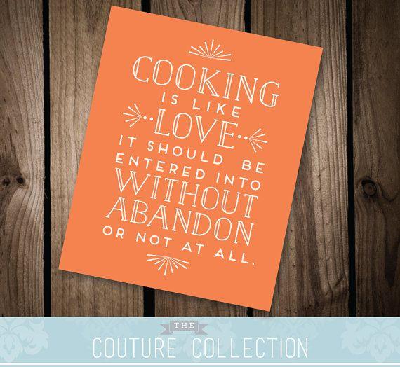 Instant Download- Cooking Quote Love Quote Julia Child /Harriet Van Horne Kitchen Art Printable DIY Digital File - Custom Color $10 #etsy #thecouturecollection #cooking #quote #kitchendecor #decor
